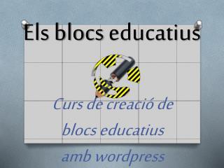 Els  blocs  educatius