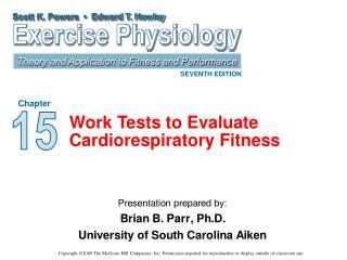 Work Tests to Evaluate Cardiorespiratory Fitness