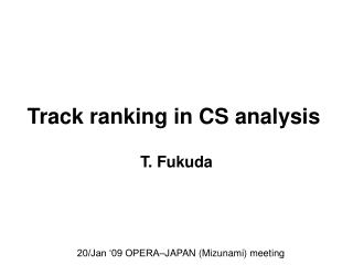 Track ranking in CS analysis