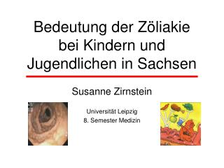 Bedeutung der Z liakie  bei Kindern und Jugendlichen in Sachsen