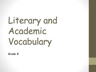 Literary and Academic Vocabulary