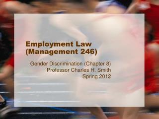 Employment Law (Management 246)