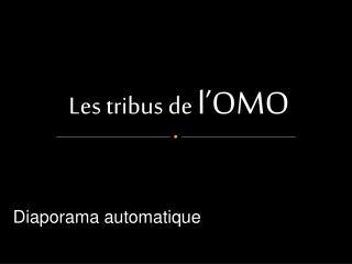 Les tribus de l OMO