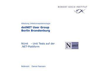 NUnit   - Unit Tests auf der  .NET-Plattform