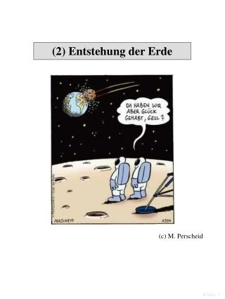 (2) Entstehung der Erde