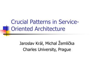 Crucial Patterns in Service-Oriented Architecture