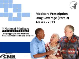 Medicare Prescription Drug Coverage (Part D) Alaska - 2013