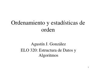 Ordenamiento y estadísticas de orden