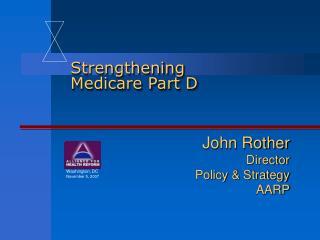 Strengthening Medicare Part D