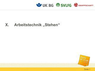 """X. Arbeitstechnik """"Stehen"""""""