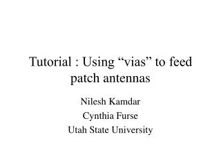"Tutorial : Using ""vias"" to feed patch antennas"