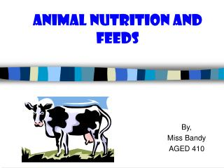Animal Nutrition and Feeds
