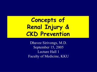 Concepts of  Renal Injury &  CKD Prevention
