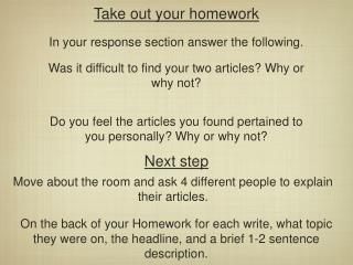Take out your homework