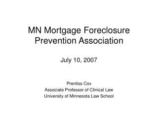 MN Mortgage Foreclosure  Prevention Association July 10, 2007