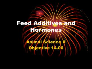 Feed Additives and Hormones