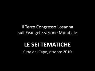 Il  Terzo Congresso Losanna sull'Evangelizzazione Mondiale