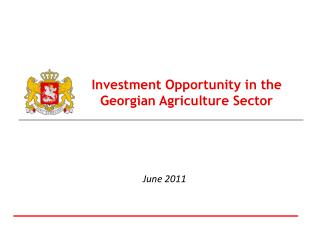 Investment Opportunity in the Georgian Agriculture Sector