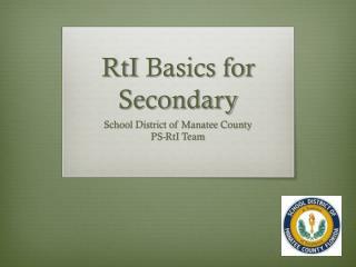 RtI  Basics for Secondary