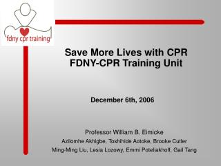 Save More Lives with CPR FDNY-CPR Training Unit