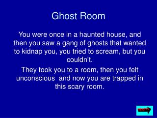 Ghost Room