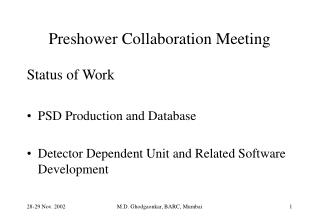 Preshower Collaboration Meeting