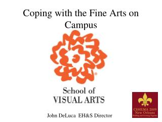 Coping with the Fine Arts on Campus