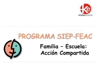 PROGRAMA SIEP-FEAC