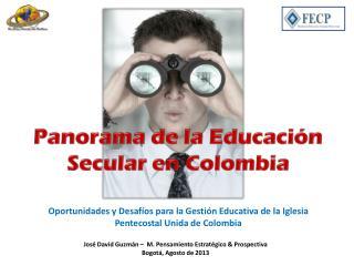 Panorama de la Educación Secular en Colombia
