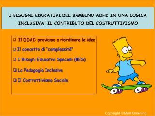I BISOGNI EDUCATIVI DEL BAMBINO ADHD IN UNA LOGICA  INCLUSIVA: IL CONTRIBUTO DEL COSTRUTTIVISMO
