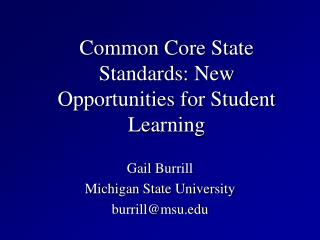 Common Core State Standards: New Opportunities for Student Learning