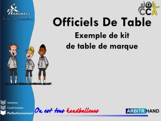Officiels De Table Exemple de kit  de table de marque