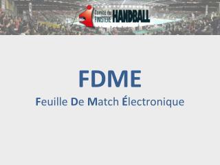 FDME F euille  D e  M atch  É lectronique