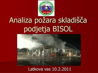 Analiza požara skladišča podjetja BISOL