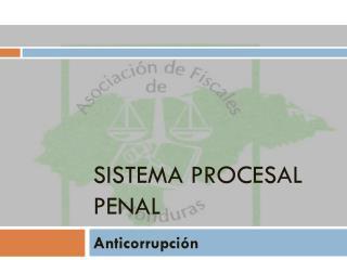 Sistema Procesal Penal