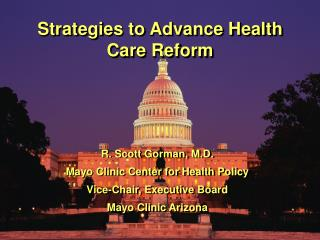 Strategies to Advance Health Care Reform