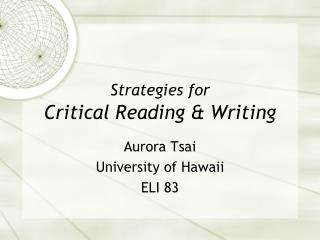 Strategies for Critical Reading & Writing