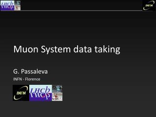 Muon System data taking