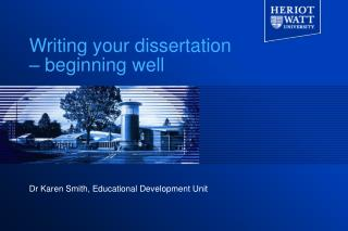Writing your dissertation – beginning well