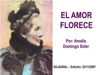 EL AMOR FLORECE