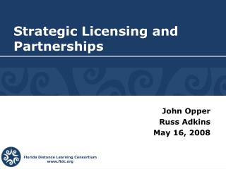 Strategic Licensing and Partnerships