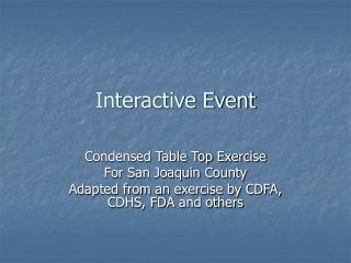 Interactive Event