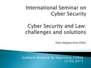 Gabinete Nacional de Segurança, Lisboa 12/09/2013