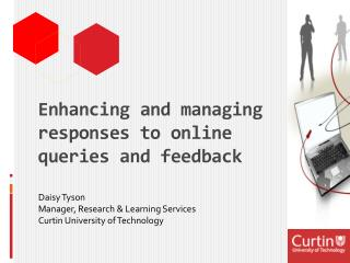 Enhancing and managing responses to online  queries and feedback