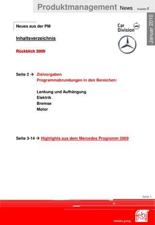 Neues aus der PM Inhaltsverzeichnis  Rückblick 2009 Seite 2   Zielvorgaben