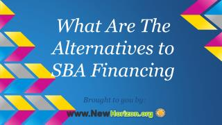 What Are The Alternatives to SBA Financing