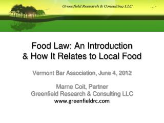 Food Law: An Introduction  & How It Relates to Local Food
