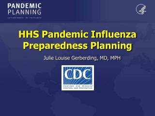HHS Pandemic Influenza Preparedness Planning