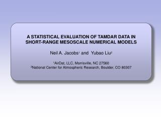 A STATISTICAL EVALUATION OF TAMDAR DATA IN SHORT-RANGE MESOSCALE NUMERICAL MODELS