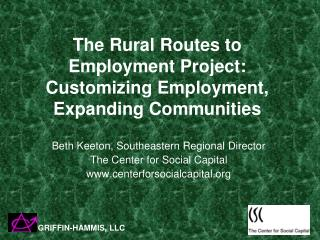 The Rural Routes to Employment Project: Customizing Employment, Expanding Communities